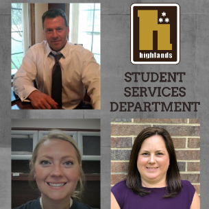 Highlands Welcomes New Team for Student Services Department