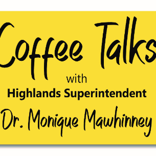 HIGH SCHOOL PARENTS! Join us for the Superintendent's Coffee Talk on Sept. 24